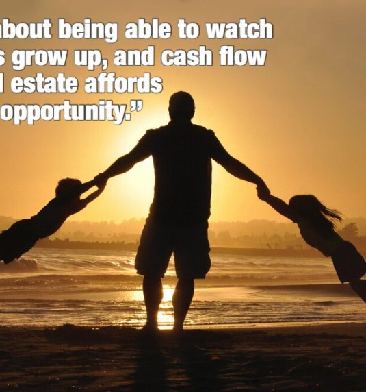 Real estate and cash flow to watch your kids grow up